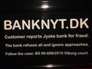 BEDRAGERI Fraud in the Danish banks by by Jyske Bank management #Bank #AnderChristianDam #Gangcrimes #Crimes #Stock #Recommendations #Rental #Property #Lejebolig #Journalist #Press - When the Danish banks deceive their customers a case of fraud in Danish banks against customers :-( :-( When the #Danish #Banks as #jyskebank are making fraud And the gang leader, Anders Dam controls the bank's fraud. :-( Anders Dam Bank's CEO refuses to quit fraud against customers - So it only shows how criminal the Danish jyske bank is. :-) Do not trust the #JyskeBank they are #Lying constantly, when the bank cheats you The fraud that is #organized through by 3 departments, and many members of the organization JYSKE BANK :-( The Danish bank jyske bank is a criminal business Follow the case in Danish law BS 99-698/2015 :-) :-) - Thanks to all of you we meet on the road. Which gives us your full support to the fight against the Danish fraud bank. JYSKE BANK :-) :-) Please ask the bank, jyske bank if we have raised a loan of DKK 4.328.000 In Danish bank nykredit. as the Jyske bank writes to their customer, who is ill after a brain bleeding - As the bank is facing Danish courts and claim is a loan behind the interest rate swap The swsp Jyske Bank itself made 16-07-2008 #Financial #News #Press #Share #Pol #Recommendation #Sale #Firesale #AndersDam #JyskeBank #ATP #PFA #MortenUlrikGade #PhilipBaruch#LES #GF #BirgitBushThuesen #LundElmerSandager #Nykredit #MetteEgholmNielsen #Loan #Fraud #CasperDamOlsen #NicolaiHansen#SørenWoergaard #AnetteKirkeby #Koncernledelse #Jyskebank #Koncernbestyrelsen #SvenBuhrkall #KurtBligaardPedersen #RinaAsmussen #PhilipBaruch #JensABorup #KeldNorup #ChristinaLykkeMunk #HaggaiKunisch #MarianneLillevang #Koncerndirektionen #AndersDam #LeifFLarsen #NielsErikJakobsen #PerSkovhus #PeterSchleidt -IMG_0926